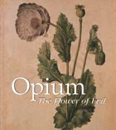 Donald Wigal's Opium: The Flowers of Evil.