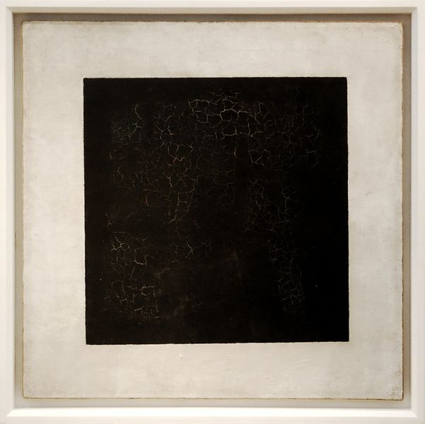 Kazimir Malevich, Black Suprematic Square, 1915. Oil on linen, 79 x 79 cm. The State Tretyakov Gallery, Moscow.